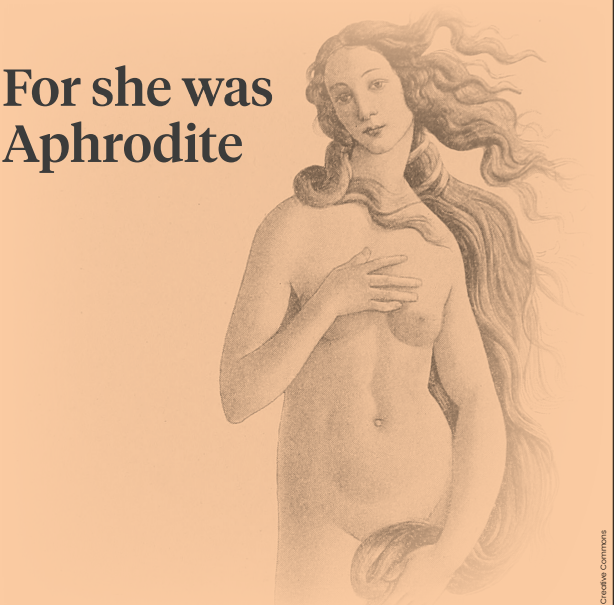 Image for article For she was Aphrodite